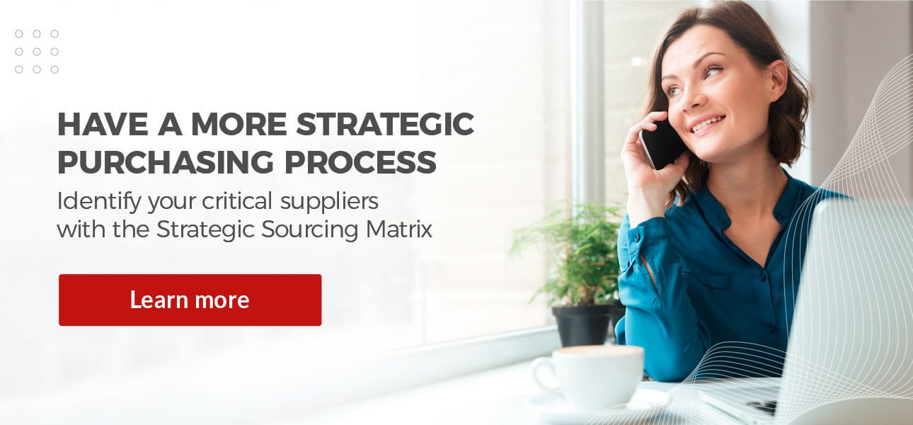 Have a more strategic purchasing process